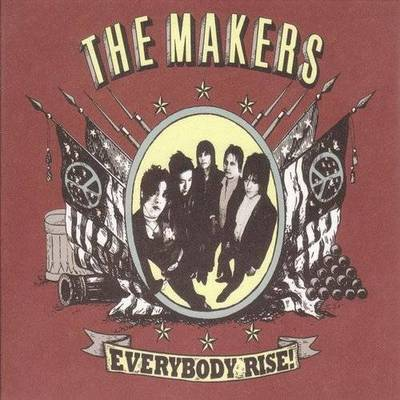 Makers - Everbody Rise!