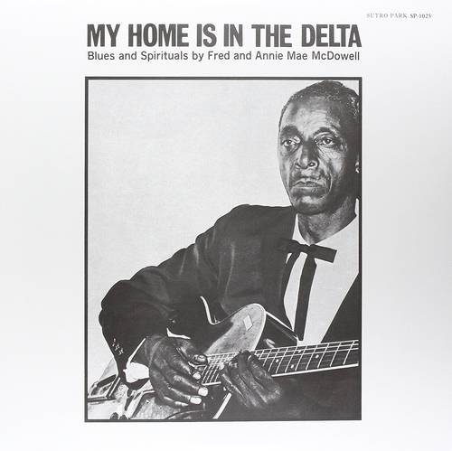 My Home Is In The Delta