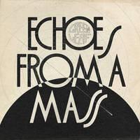 Greenleaf - Echoes From A Mass [LP]