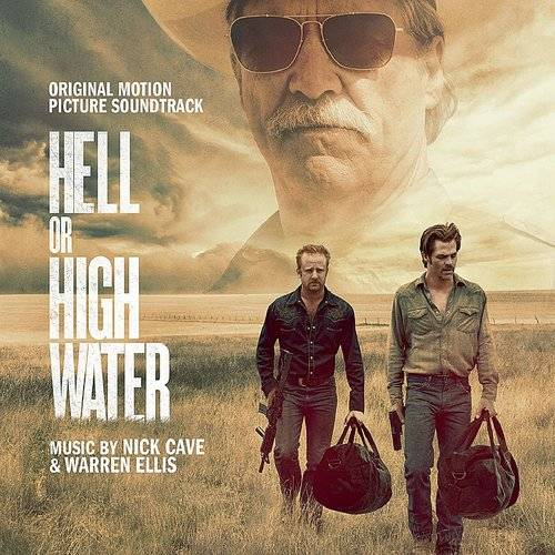 Hell Or High Water (Original Motion Picture Soundtrack) [Vinyl]