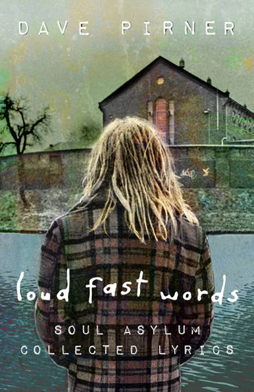 Loud Fast Words - Dave Pirner