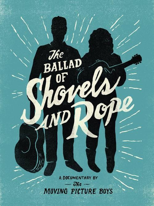 Shovels & Rope - Ballad Of Shovels & Rope