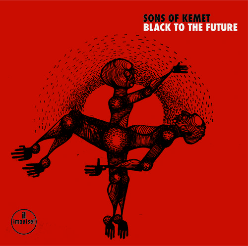 Sons Of Kemet - Black To The Future [LP]