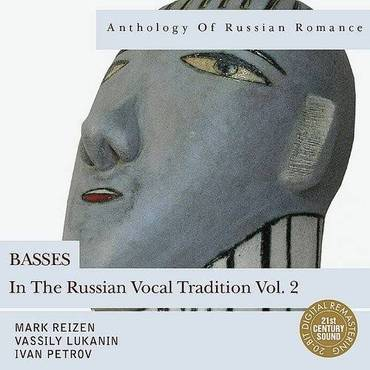 Anthology Of Russian Romance: Basses In The Russian Vocal Tradition Vol. 2