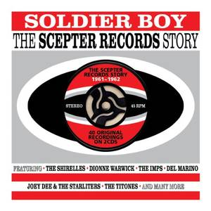 Soldier Boy The Scepter Records Story [Import]