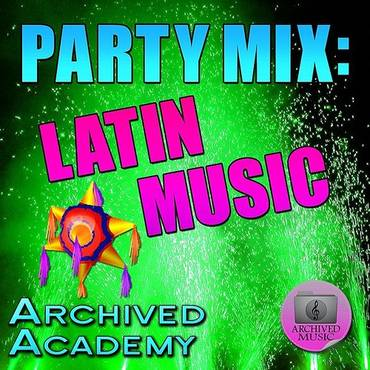 Party Mix: Latin Music