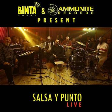 Binta Sound Presents: Salsa Y Punto (Live)
