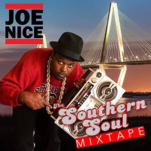 Joe-Nice - Southern Soul Mixtape