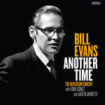 Bill Evans - Another Time: The Hilversum Concert
