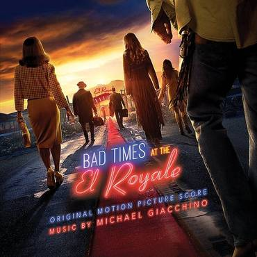 Bad Times At The El Royale [Soundtrack]