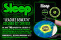 Sleep Leagues Beneath Colored Vinyl Contest!