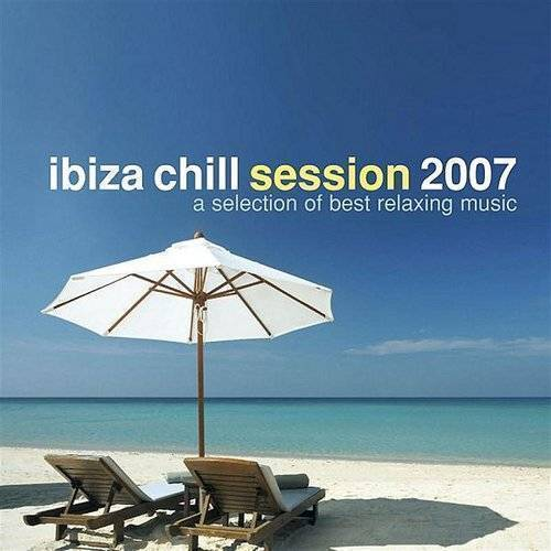 Ibiza Chill Session 2007