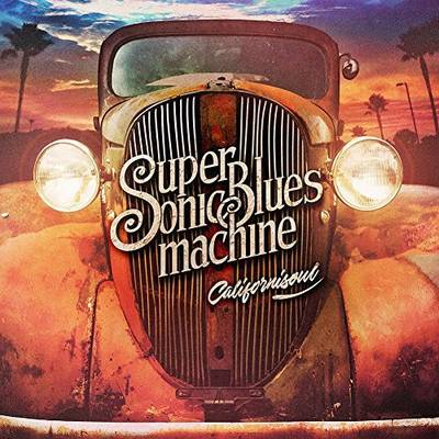 Supersonic Blues Machine - Californisoul [2LP]
