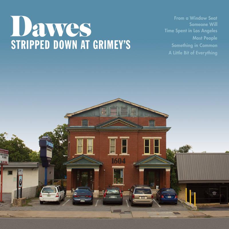 Dawes Stripped Down At Grimeys