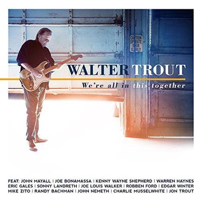 Walter Trout - We're All In This Together [LP]