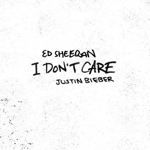 I Don't Care (Feat. Justin Bieber) - Single