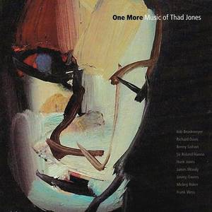 One More - The Music Of Thad Jones