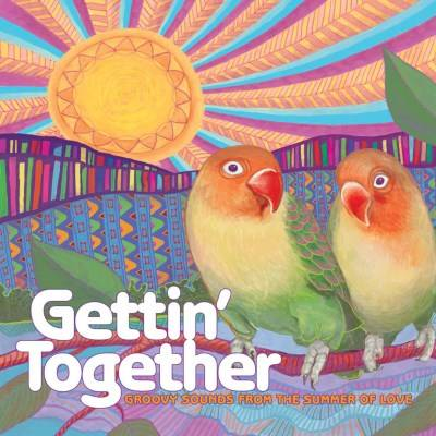 Various - Gettin' Together (Groovy Sounds From The Summer of Love) [Colored LP, Summer Of Love Exclusive]
