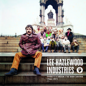 There's A Dream I've Been Saving: Lee Hazlewood Industries 1966 - 1971