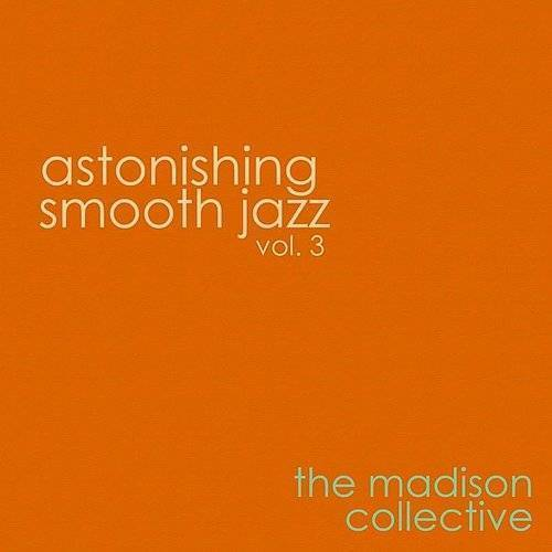 Astonishing Smooth Jazz Vol. 3