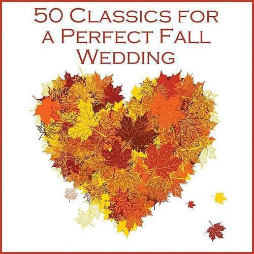50 Classic Songs For A Perfect Fall Wedding