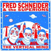 Fred Schneider - Fred Schneider & The Superions [LP]