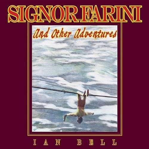 Signor Farini & Other Adventures