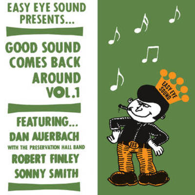 Dan Auerbach / Smith,Sonny / Finley,Robert - Good Sound Comes Back Around 1 (Rex)