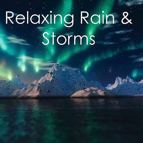 Sleep Sounds of Nature - 15 Rain Sounds To Help You Relax
