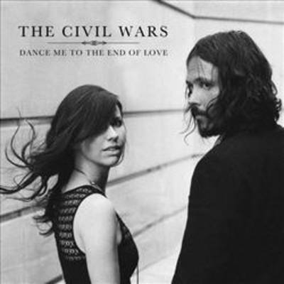 The Civil Wars - Dance Me To The End Of  Love