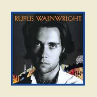 Rufus Wainwright - Rufus Wainwright [2 LP]