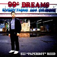 Eli 'Paperboy' Reed - 99 Cent Dreams