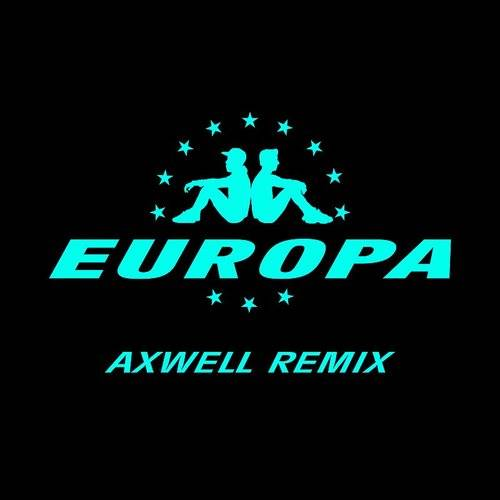 All Day And Night (Jax Jones & Martin Solveig Present Europa / Axwell Remix) - Single