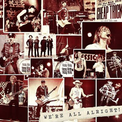 Cheap Trick - We're All Alright! [Deluxe Edition LP]