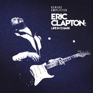 Eric Clapton: Life In 12 Bars [2CD]