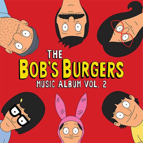 Bob's Burgers [TV Series] - The Bob's Burgers Music Album Vol.2 [2CD]