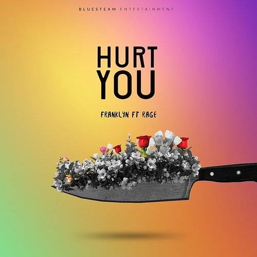 Hurt You (Feat. Rage)