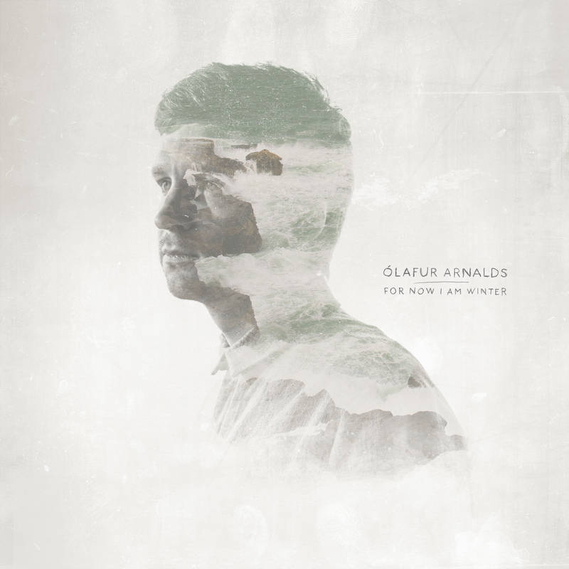 Ólafur Arnalds For Now I Am Winter