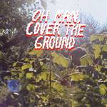 Shana Cleveland & The Sandcastles - Oh Man Cover The Ground