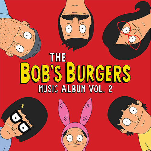 Bob's Burgers [TV Series] - The Bob's Burgers Music Album Vol.2 [3LP]