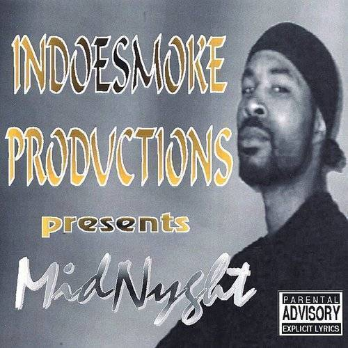 Indoesmoke Productions Presents Midnyght