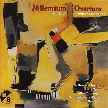 Millennium Overture: Music By American Composers
