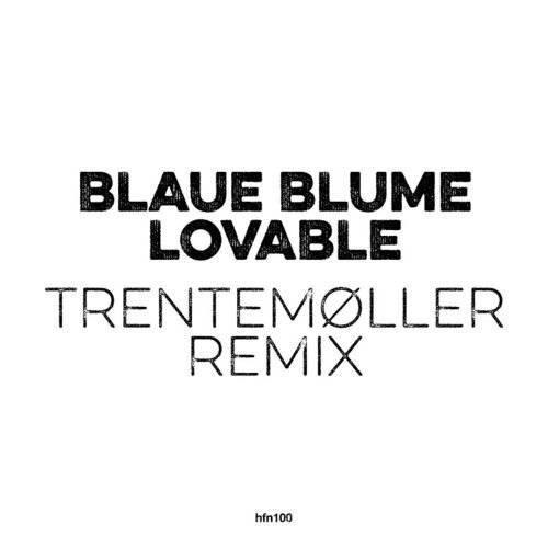 Lovable (Trentemoller Remix) (10in) (Rmxs)
