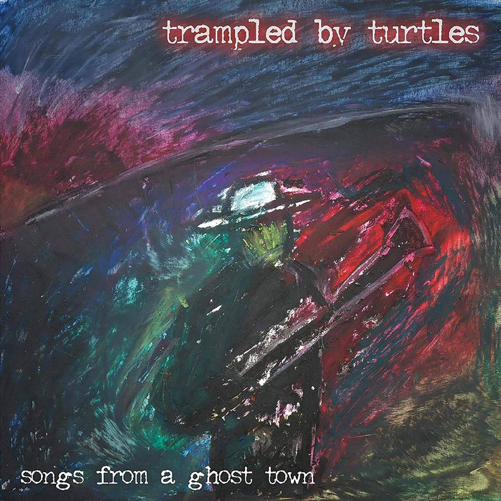 Trampled By Turtles - Songs From A Ghost Town [Indie Exclusive Limited Edition Silver LP]