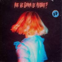 Fickle Friends - Are We Gonna Be Alright? [Indie Exclusive Limited Edition Blue Marble LP]