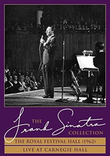 Frank Sinatra: The Royal Festival Hall / Live at Carnegie Hall