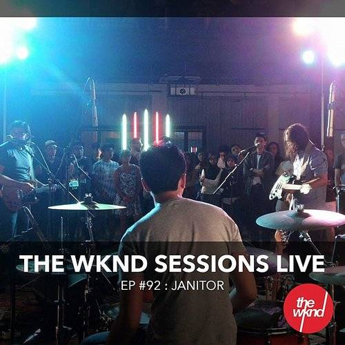 The Wknd Sessions Ep. 92: Janitor (Live)
