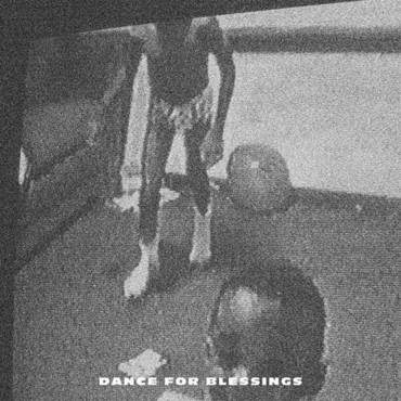 Dance For Blessings - Single