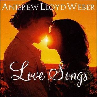 Andrew Lloyd Weber: Love Songs