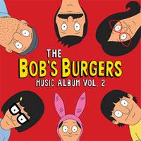 Bob's Burgers [TV Series] - The Bob's Burgers Music Album Vol.2 [2 Cassettes]